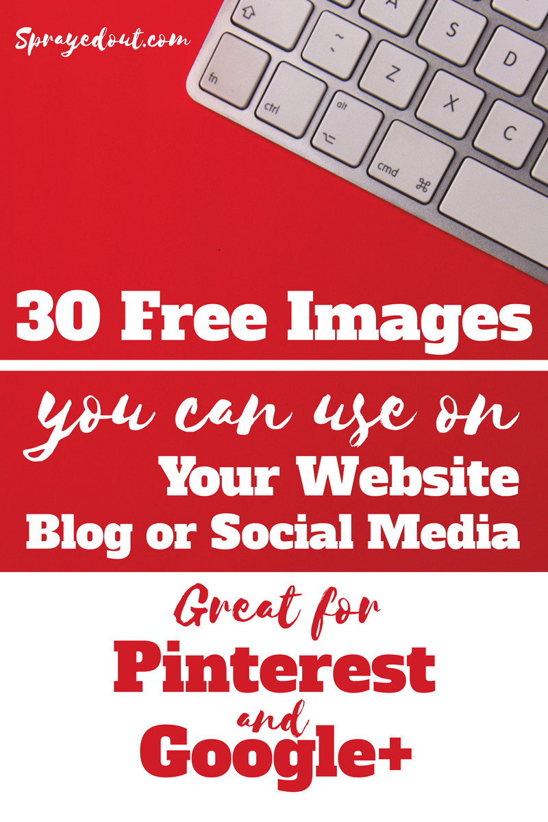 30 Free Images to use on Websites, Blog & Social Media