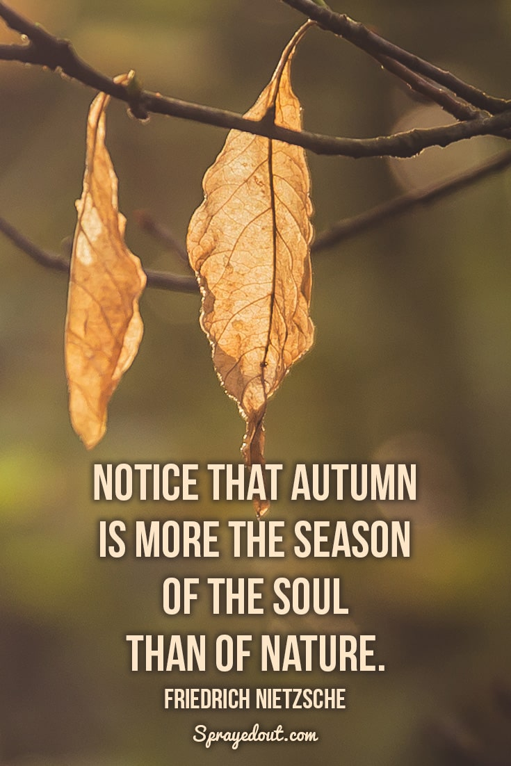 Friedrich Nietzsche quote about autumn.