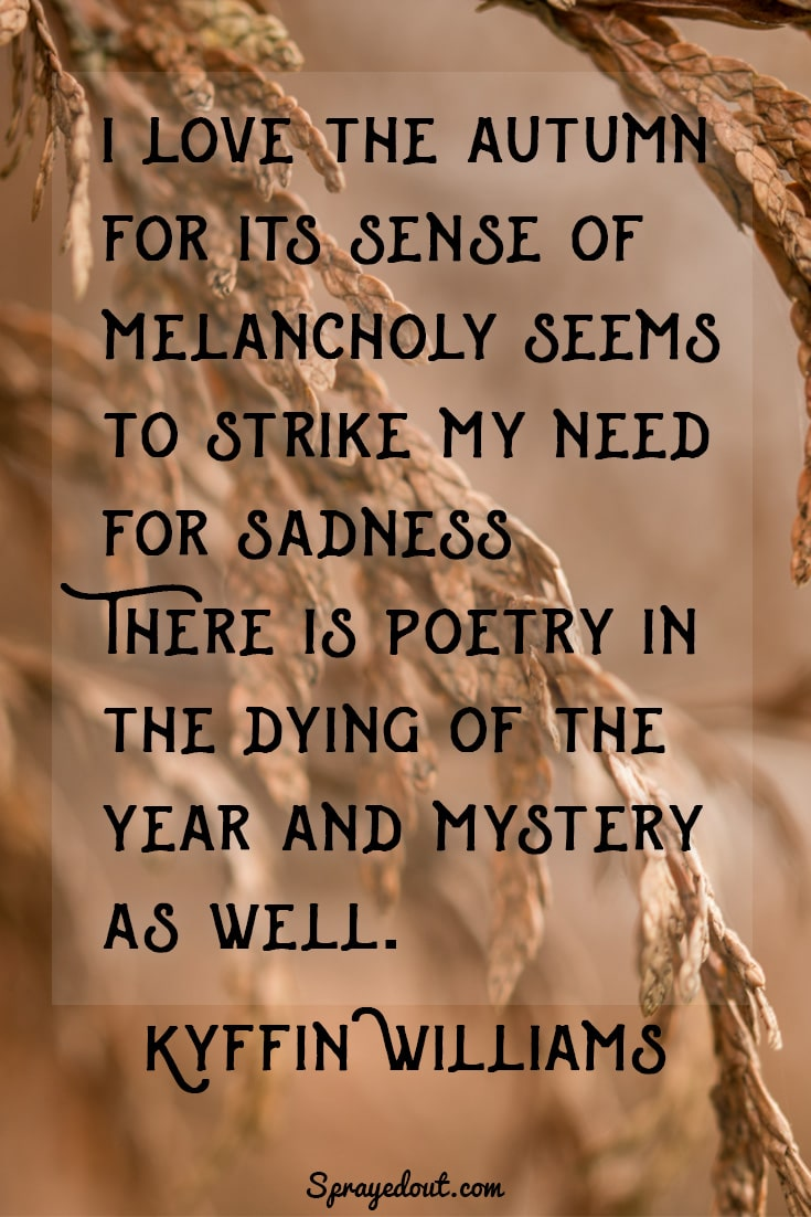Kyffin Williams quote about autumn's melancholy