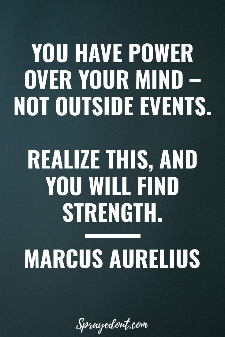 Marcus Aurelius Quote on finding strength.