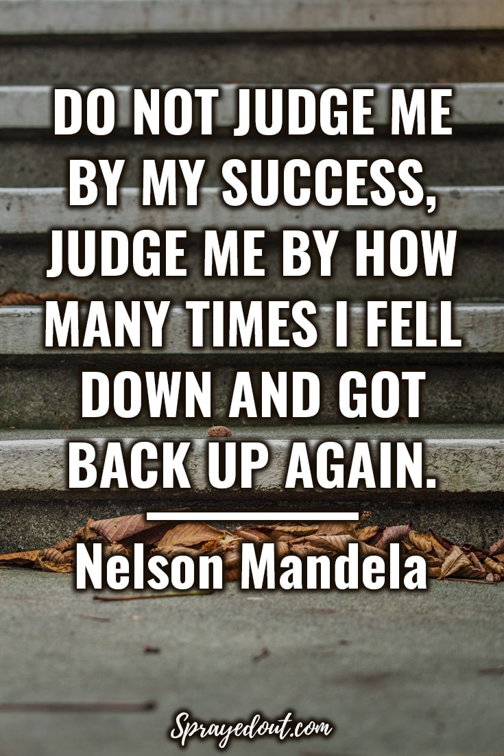 Nelson Mandela Short Quote to Motivate to Never Give Up.