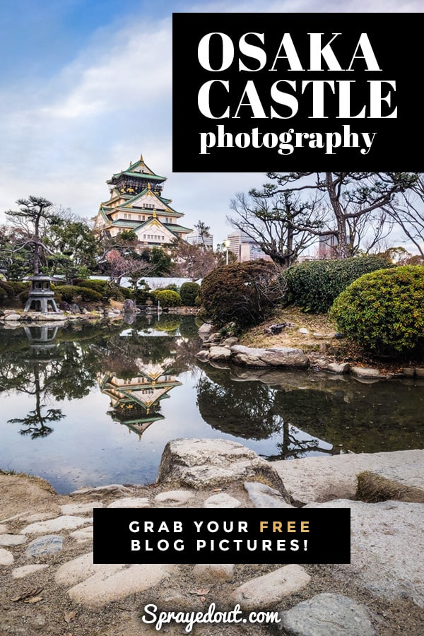 Osaka Castle in Japan photography, picture from the Japanese Garden.