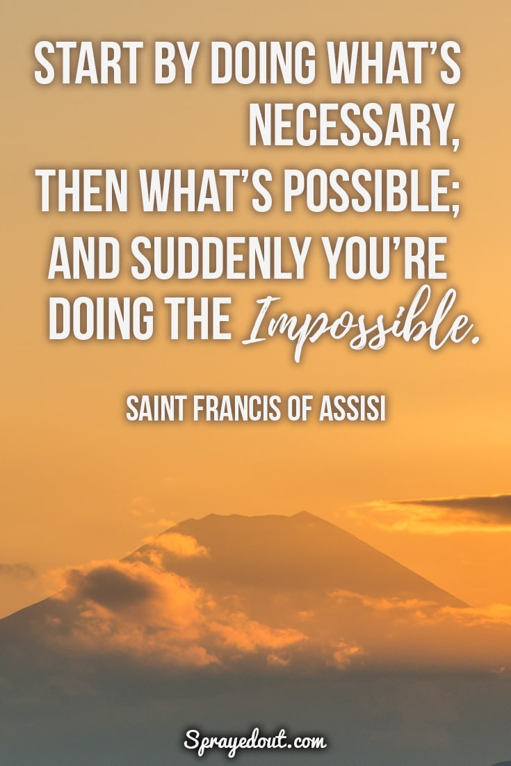 Beautiful inspirational quote by Saint Francis of Assisi