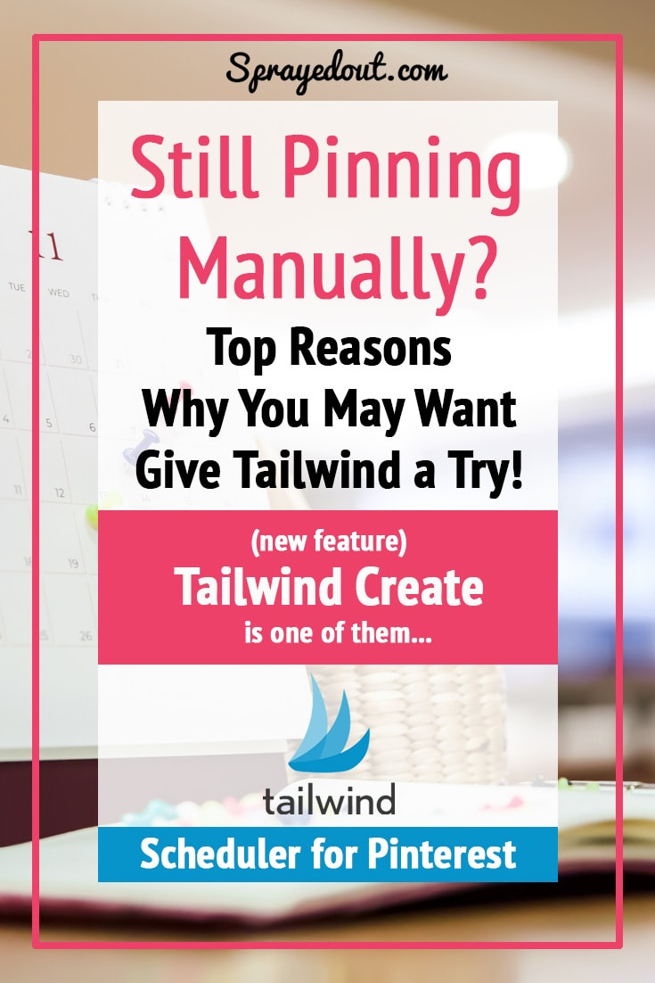 Pinning Manually? Give Tailwind for Pinterest a Try!