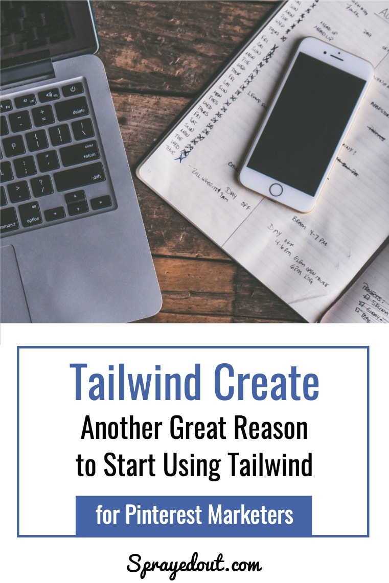 Tailwind Create Another Great Reason to Start Using Tailwind for Pinterest