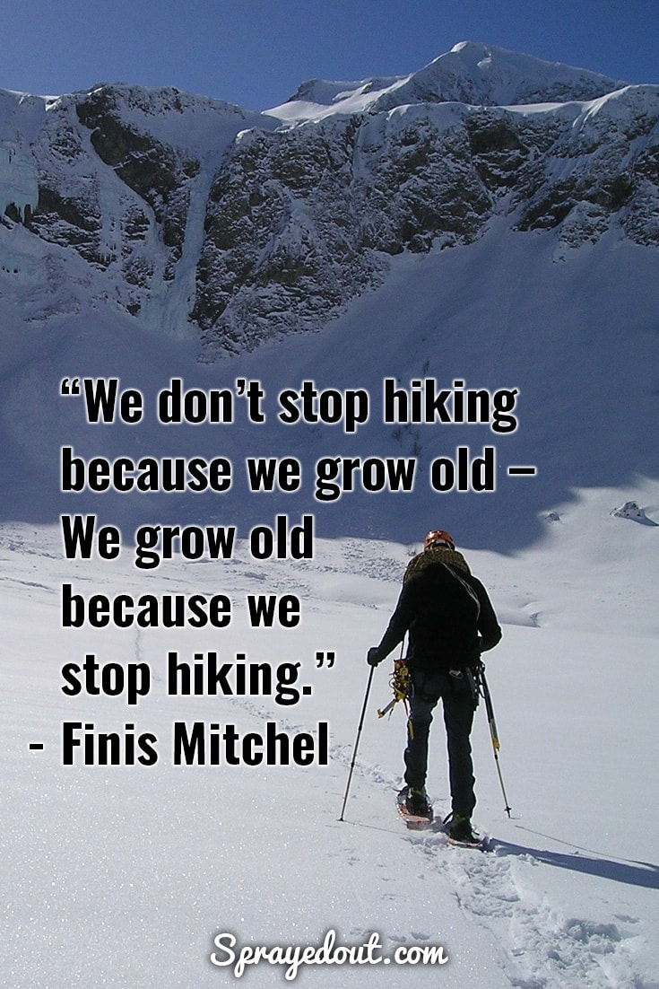 Finis Mitchel quote about hiking.
