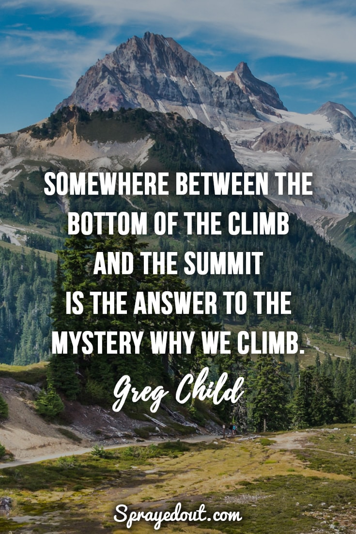 Greg Child quote about hiking.