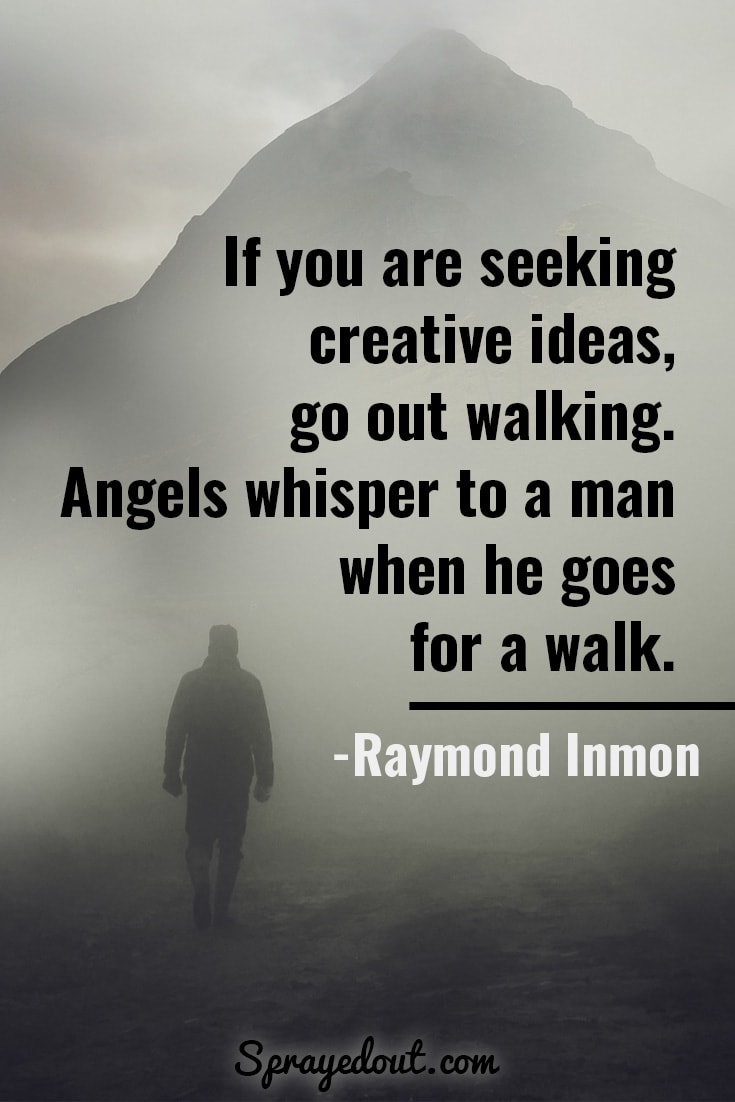 Raymond Inmon quote about walking