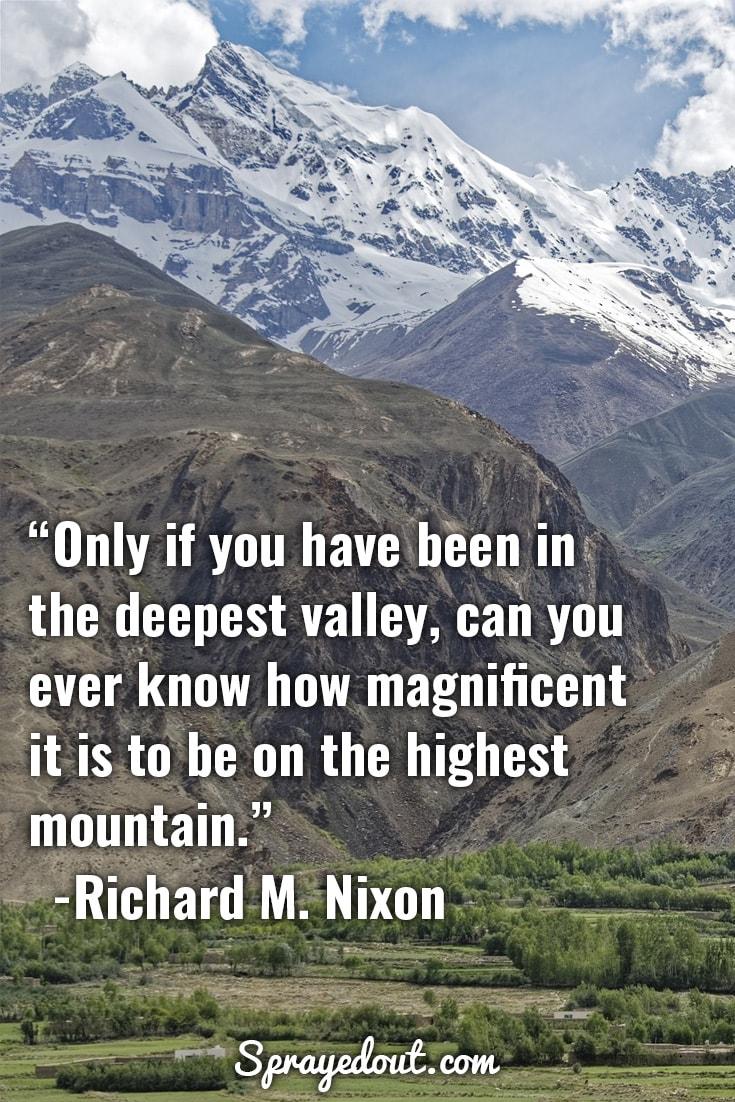 Richard M. Nixon mountain quote.